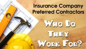DO I HAVE TO USE THE INSURANCE COMPANY PREFERRED VENDORS FOR MY PROPERTY LOSS?